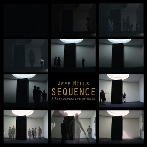 Image for 'Sequence: A Retrospective of Axis Records'