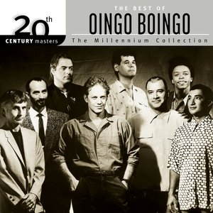 Image for '20th Century Masters: The Millennium Collection: Best Of Oingo Boingo'