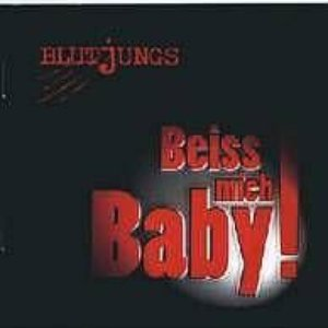 Image for 'Beiss mich Baby!'