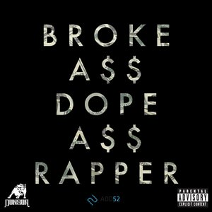 Imagen de 'Broke Ass Dope Ass Rapper'