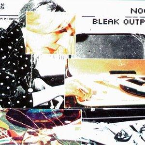 Image for 'Bleak Output'