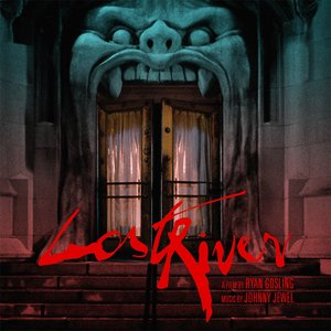Image for 'Lost River - Music From The Motion Picture Soundtrack'