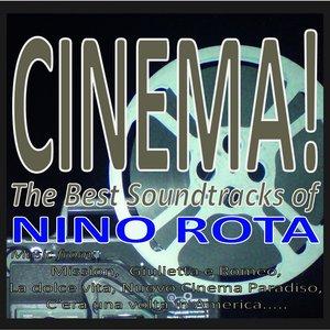 Image for 'Cinema! the best soundtracks of nino rota (Music from: Mission, giulietta e romeo, la dolce vita, nuovo cinema paradiso, c'era una volta in america...)'