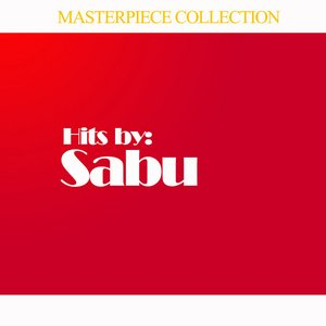 Image for 'Hits by Sabu'