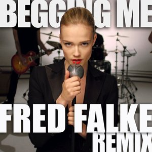 Image for 'Begging Me (Fred Falke Remix)'