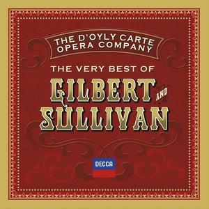 Image for 'The Very Best Of Gilbert & Sullivan'