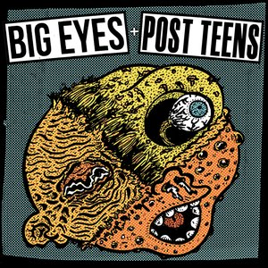 Image for 'Post Teens / Big Eyes'