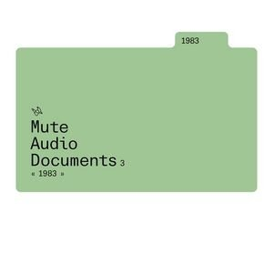 Image for 'Mute Audio Documents: Volume 3: 1983'