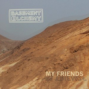 Image for 'My Friends'