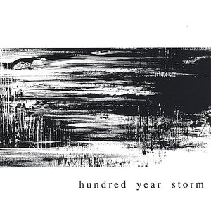 Image for 'Hundred Year Storm'