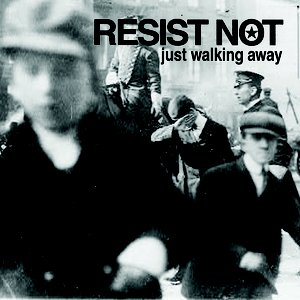 Image for 'RESIST NOT'