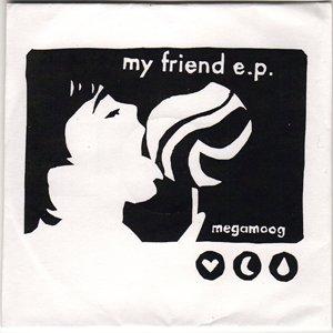 Image pour 'My Friend E.P.'