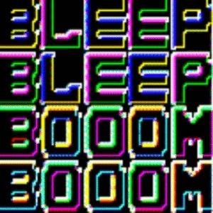 Image for 'Bleep bleep booom booom'