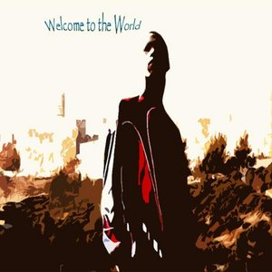 Image for 'Welcome to the World'