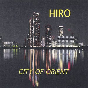Image for 'City Of Orient'