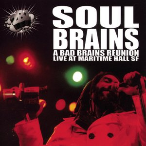 Image for 'A Bad Brains Reunion: Live At Maritime Hall SF'