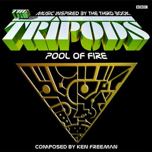 Image for 'The Tripods: Pool Of Fire Suite'