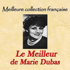 Image for 'Meilleure collection française: le meilleur de Marie Dubas'