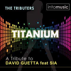 Imagem de 'Titanium (A Tribute to David Guetta feat Sia - The Mixes)'