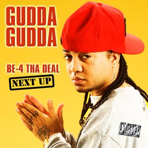 Image for 'Be-4 Tha Deal-Next Up'