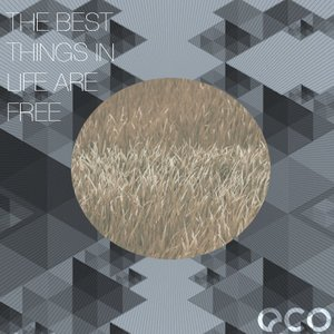 Image for 'The Best Things In Life Are Free'