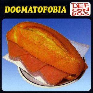 Image for 'Dogmatofobia'