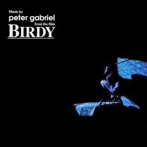 Image pour 'Music by Peter Gabriel From the Film Birdy'