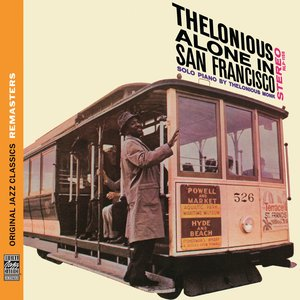 Image for 'Thelonious Alone in San Francisco [Original Jazz Classics Remasters]'