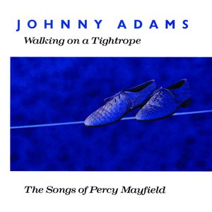 Image for 'Walking on a Tightrope - The Songs of Percy Mayfield'