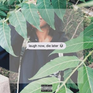 Image for 'Laugh Now, Die Later'