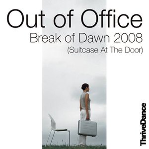 Image for 'Break Of Dawn 2008 (Suitcase At The Door) (Club Mix)'