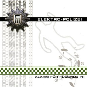 Imagem de 'Elektro-Polizei (Alarm Für Fusspils 11!)'