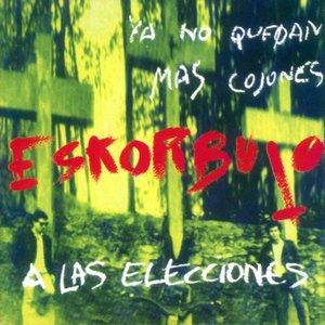 Image pour 'Ya no quedan más cojones, Eskorbuto a las elecciones'