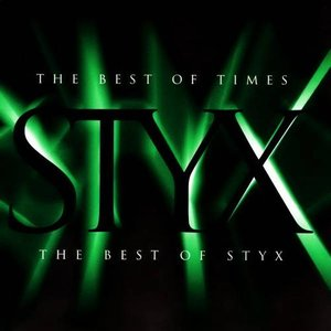 Image for 'The Best of Times: The Best of Styx'