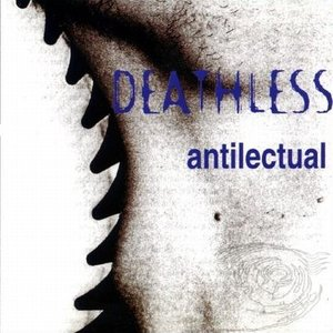 Image for 'Antilectual / Nondeathless'