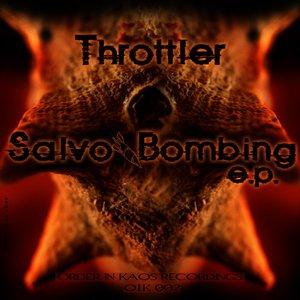 Image for 'Throttler - Salvo Bombing EP - O.I.K REC 002'