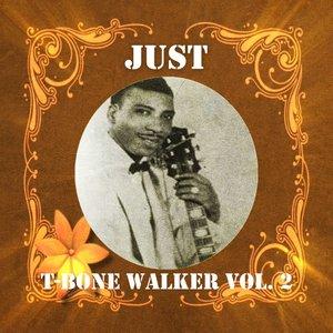 Image for 'Just T-bone Walker, Vol. 2'