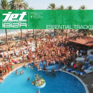 Image for 'Jet Apartment Ibiza, Essential Tracks (The Sound of the 1st Season)'