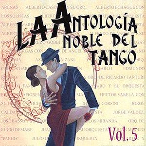 Image for 'Antología Noble Del Tango Volume 5'