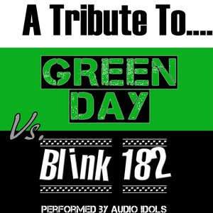 Image for 'A Tribute To: Green Day Vs. Blink 182'