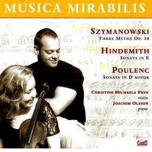 Image for 'Szymanowski: Myths - Hindemith: Violin Sonata in E major - Poulenc: Violin Sonata, Op. 119'
