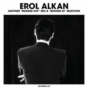 "Image for 'Erol Alkan: Another ""Bugged Out"" Mix'"