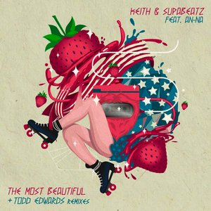 Image for 'The Most Beautiful (Todd Edwards Remix)'