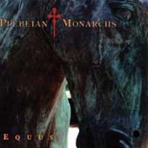 Bild för 'Plebeian Monarchs'