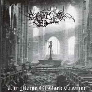 Image for 'The Flame Of Dark Creation'