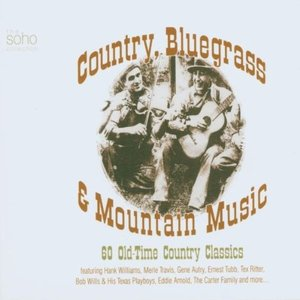 Image for 'Country, Bluegrass & Mountain Music'