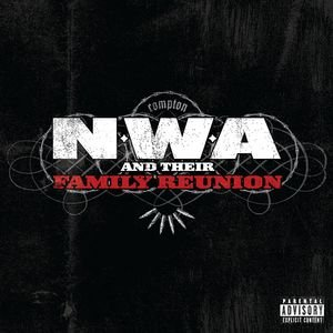 Image for 'N.W.A And Their Family Reunion'