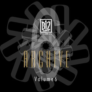 Image for 'B12 Records Archive Volume 6'
