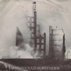 Image for 'Man Should Surrender'