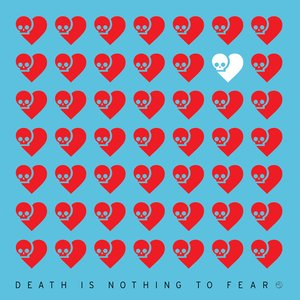 Image for 'Death Is Nothing To Fear 1'